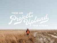 Project Upland Script