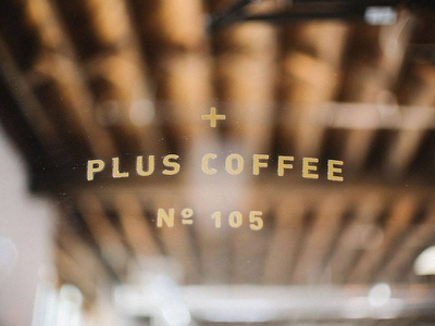 Plus Coffee. interior design vinyl gold din branding brand system brand design signage coffee design