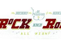 I'm Ready I'm Willing and I'm Able to Rock and Roll All Night