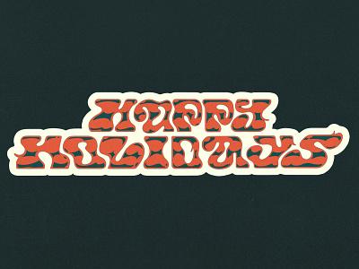 Happy Holidays 2 lettering dribbble design illustration
