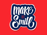 Make Her Smile - Custom Lettering