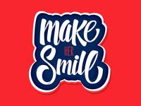 Make Her Smile - Custom Lettering
