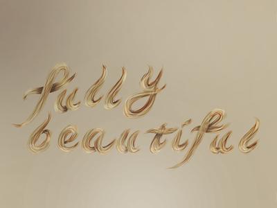 Fully Beautiful