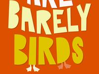 Barely Birds