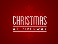 Christmas at Riverway