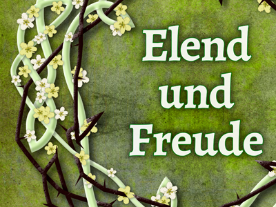 Poster for concert 'Elend und Freude' thorns blossoms concert choir poster