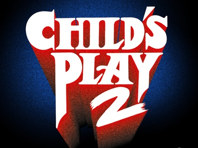 """CHILDS PLAY 2"" Horror typographic series cinema horror movies horror typedesign logotype halloween vhs aesthetic vhs letterer lettering art letters 80s chucky 90s nostalgia 80s nostalgia goodtype type illustration lettering typography"