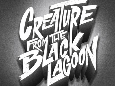 """Creature from the black lagoon"" Horror typographic series letters mondo film posters halloween posters halloween cinema horror movies vintage horror typography art illustrated typography typographer 3d type creature from the black lagoon illustrated type handlettering letterer type illustration lettering typography"
