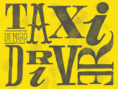 "Martin Scorsese's ""Taxi Driver"" Typographic Poster"