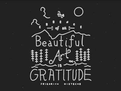 1st Shot! quote nietzche friedrich gratitude is art beautiful all of essence the