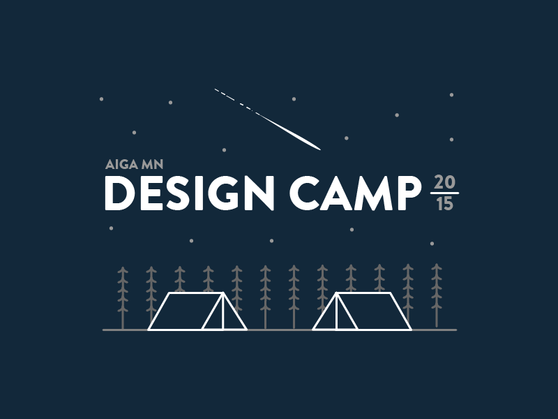 Aiga mn design camp 2015 by rishi m dribbble for Camp designs
