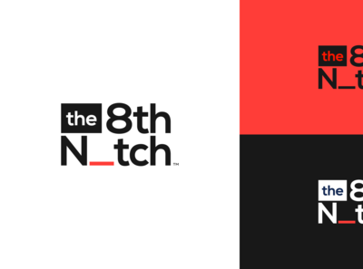 Brand Concept –The 8th Notch