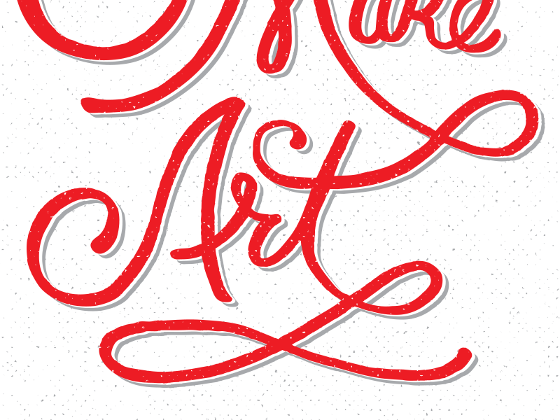 Grow Up & Make Art lettering type swash halftone texture