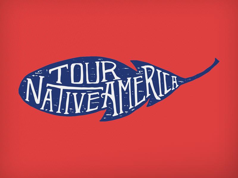 Tour Native America typography lettering illustration emblem tourism indigenous native american