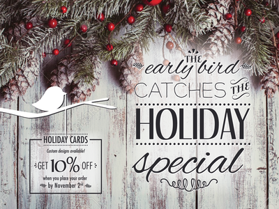 Holiday Early Bird Special