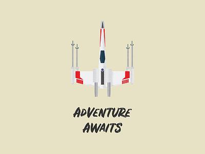 Adventure Awaits vector illustration gouache shader shader vector gouache adam grason adventure plane x-wing fighter x-wing starwars star wars