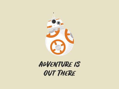 Adventure is Out There vector illustration gouache shader vector star wars starwars shader gouache adam grason bb-8 bb8