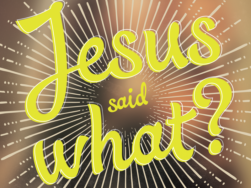 Jesus said what?    Rejected  by Robert Johnson on Dribbble
