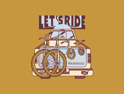 Let's Ride | Shirt Design illustrator graphicdesign adventure balance bike vector screenprint illustration bikes truck mountain biking mountain bike strider