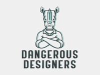 Dangerous Designers