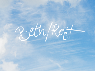 Beth / Rest