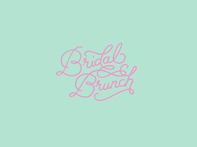 Bridal Brunch  wedding mimosas brunch bride bridal shower typography handlettering