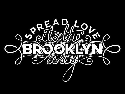 Spread Love brooklyn biggie black and white love lyrics lettering type typography hand lettering script vector illustrator