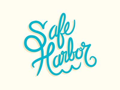 Safe Harbor type script practice harbor ocean typography rough draft hand lettering
