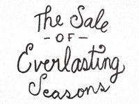 The Sale Of Everlasting Seasons