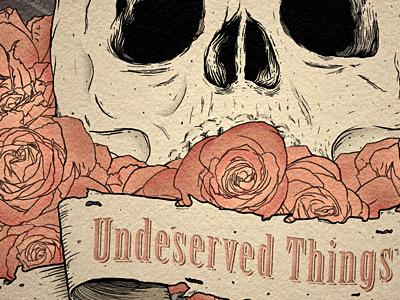 Undeserved Things illustration skull roses scroll digital