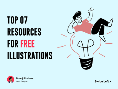 Top 07 Resources For Free Illustrations manoj bhadana johnyvino illustrator library freebies clean vector branding interaction design ux ui illustration
