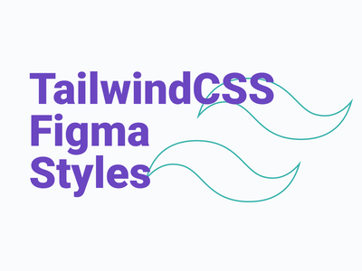 Tailwindcss Figma Styles v0.2 buttons collection color colour typography css framework ui tailwindcss figma design dailyui
