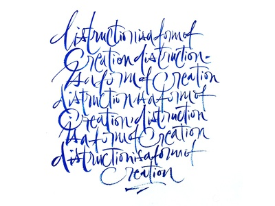 disctruction is a form of creation letters brush kalligraphie calligraphy