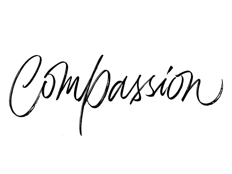 Compassion compassion letter black brush letters calligraphy