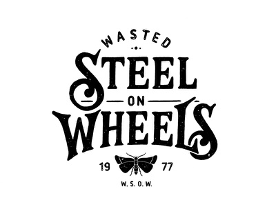 Wasted Steel on Wheels hand lettering lettering logotype logo
