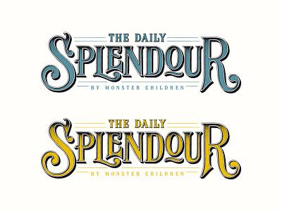 The Daily Splendour typography logotype logo lettering handlettering customtype