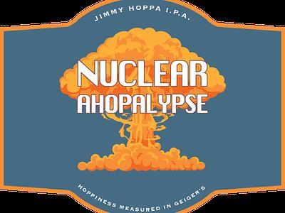 Nuclear Ahopalypse Label (WIP) branding and identity logo beer branding beer bottle beer label design