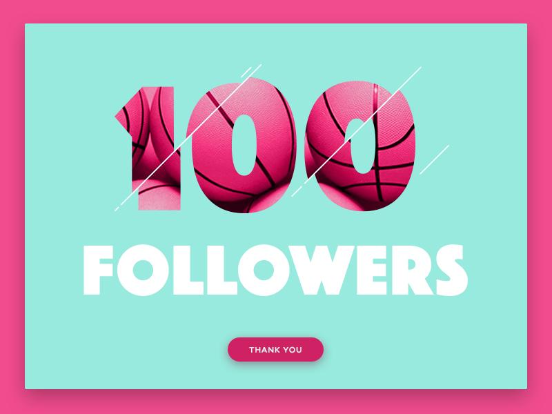 100 Followers!! font pink happy grateful thanks 100 design ui followers dribbble