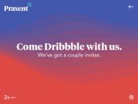 Praxent | Dribbble Invites