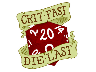 Crit Fast, Die Last Illustration illustrator photoshop illustration dice role playing dungeons and dragons