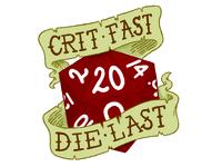 Crit Fast, Die Last Illustration