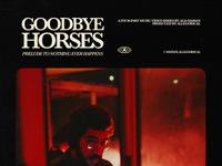 Goodbye Horses (Prelude)