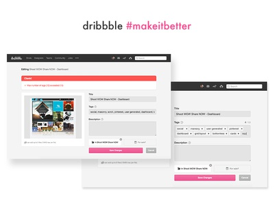 #Makeitbetter : Dribbble upload entry limit maximum tag dribbble makeitbetter