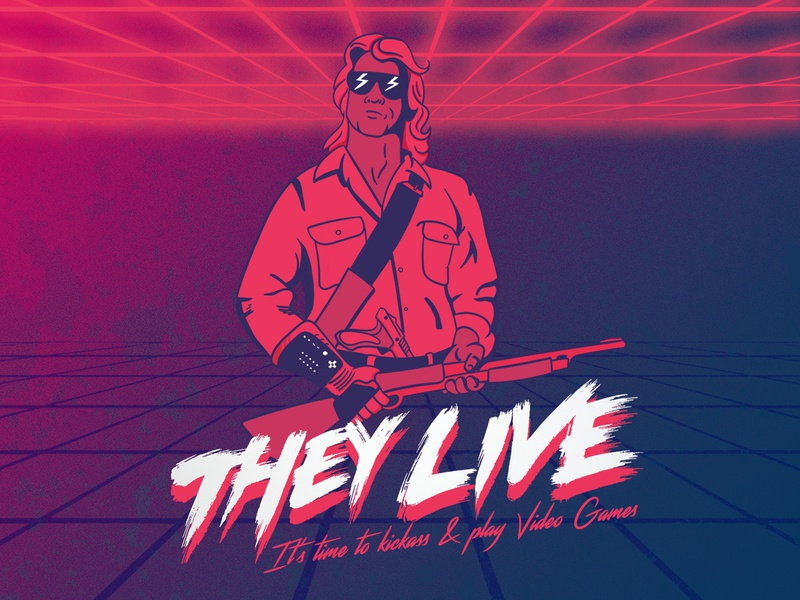 They Live - It's time to kickass & play Video Games
