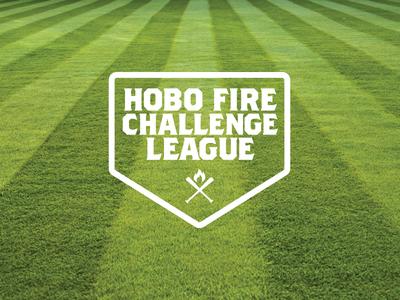 Hobo Fire Challenge League