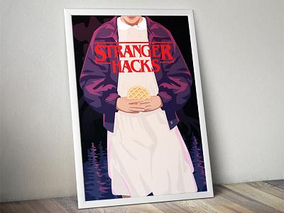 Stranger Hacks Poster poster 11 eleven waffle syrup things stranger illustration eggo