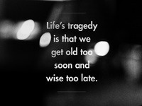 Life's tragedy