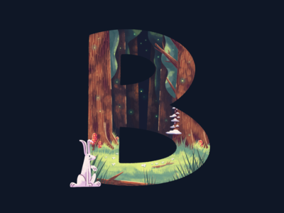 B: 36 Days of Type 2020 36 days of type environment tree forests trees woods forest procreate lettering typography type b