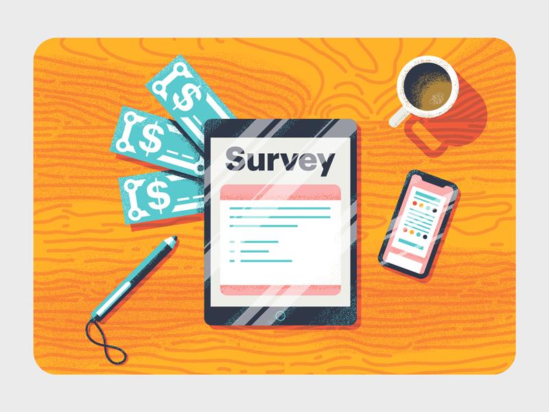 Take a Survey grain illustration texture woodgrain money cash iphone x cup coffee stylus ipad survey