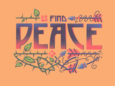 Find Peace retro supply find peace illustration dard hunter roycroft arrow arrows thorns roses procreate lettering type peace